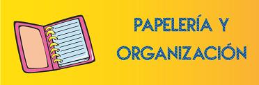 Papelería y organización